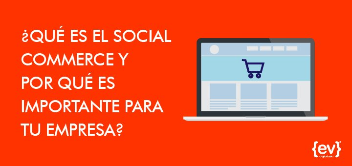 Que es el social commerce