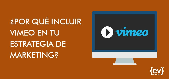 Vimeo en tu estrategia de marketing-01